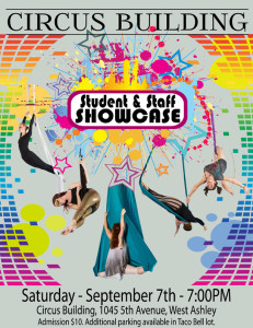 Circus Building Student Showcase September 7th.